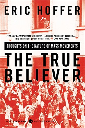 The True Believer by Eric Hoffer