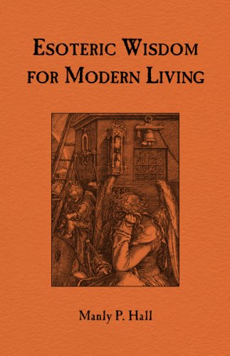 Esoteric wisdom for modern living