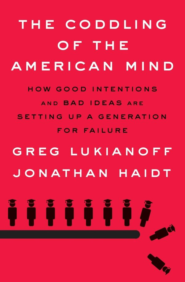 The coddling of the American mind 2