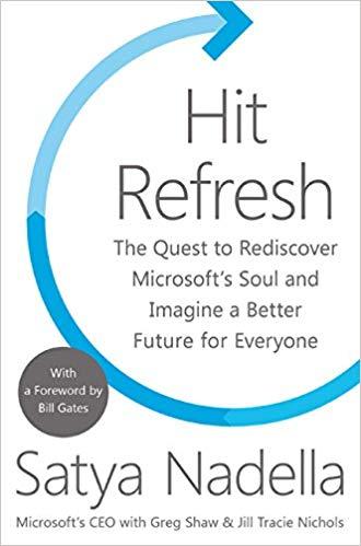 Hit Refresh Memoir by Satya Nadella