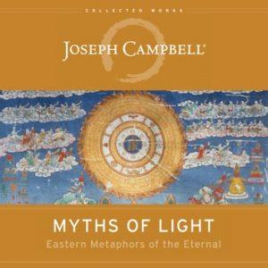 Myths of light Joseph Campbell