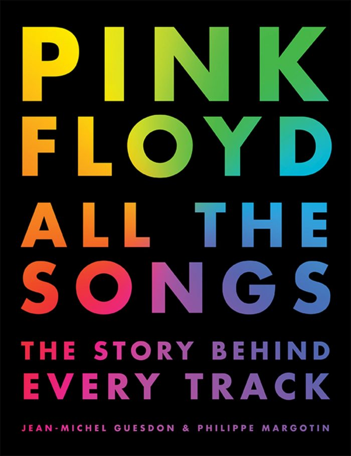Pink Floyd All the songs - The story behind every track