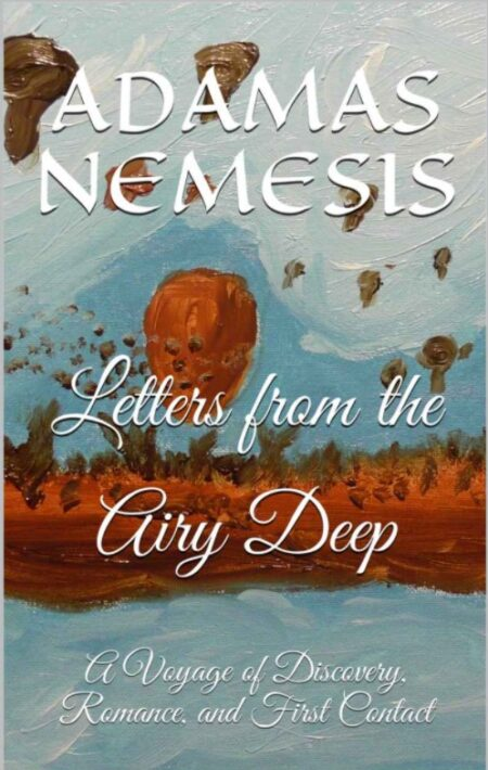Letters from the Airy Deep