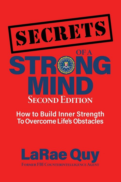 Secrets of a strong Mind LaRae Quy