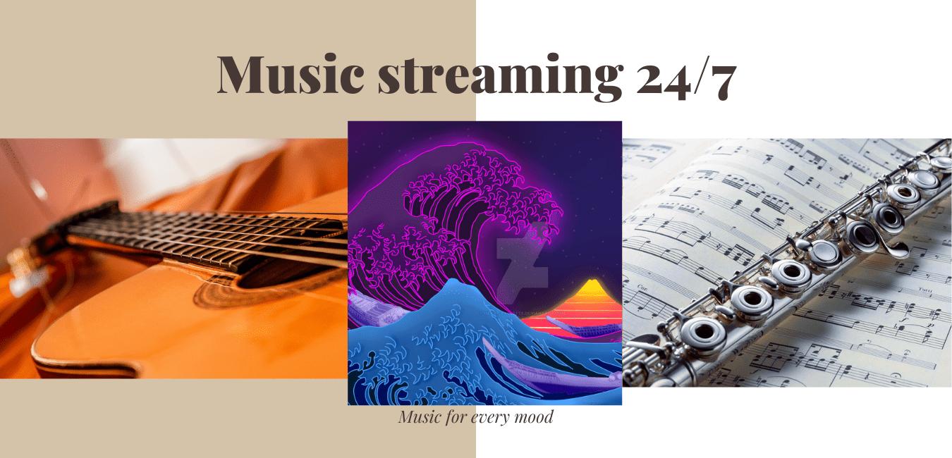 Music streaming 24/7